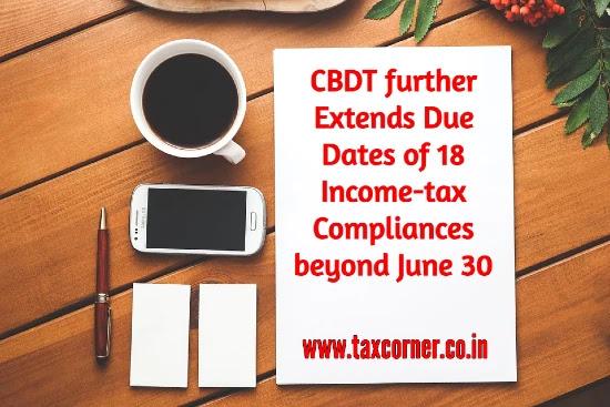 cbdt-extends-due-dates-18-income-tax-compliances-beyond-june-30