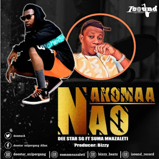 Download Audio | Dee Star Sg Ft Suma Mnazaleti – Nakomaa Nao Mp3