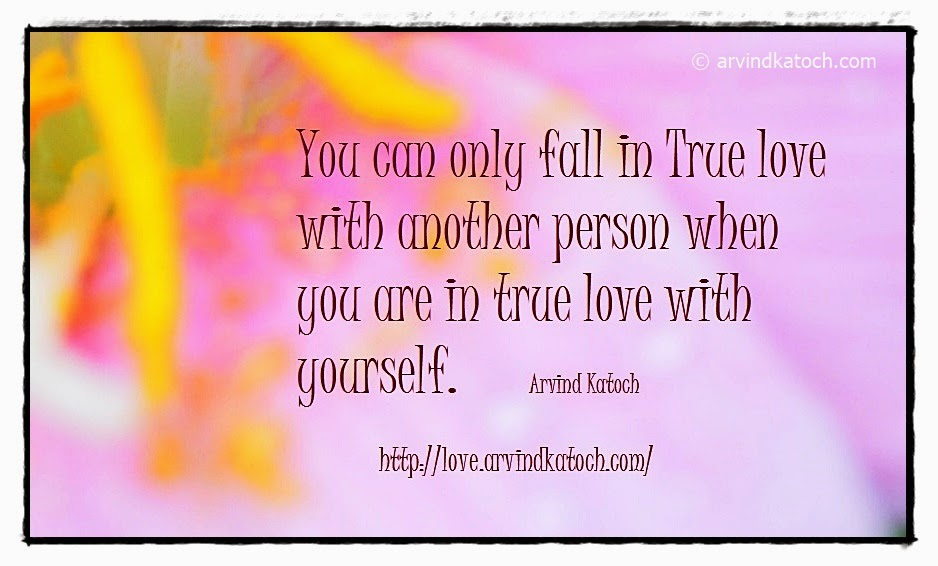 True Love, Love, Love yourself, Quote, Love Quote