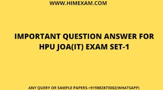 Important Questions for Hpu JOA(IT) Exam Set-1