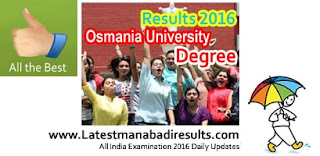 Manabadi OU Degree Results Release Today 4 PM,Osmania University Degree UG BA BCom BSc Results 2016,Schools9 OU Results 2016