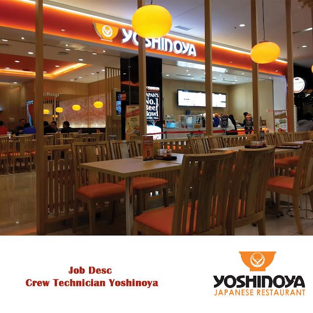 Job Desc Crew Technician Yoshinoya (Karyawan Teknisi)