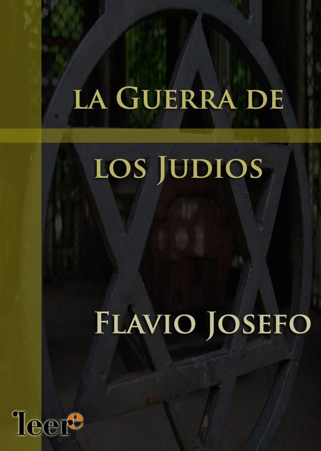 La guerra de los judíos – Flavio Josefo