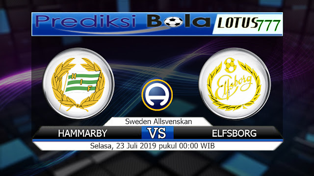 PREDIKSI HAMMARBY VS ELFSBORG 23 SELASA JULI 2019