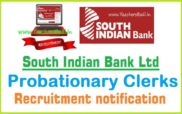 South Indian Bank,Probationary Clerks,Recruitment