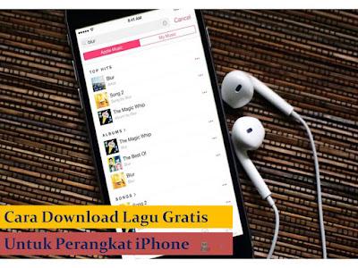 Cara Dapatkan Lagu Gratis untuk Perangkat iPhone