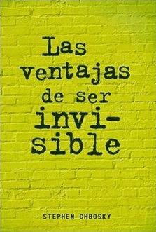 Reseña: Las ventajas de ser invisible de Sthephen Chbosky