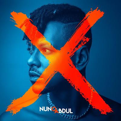 Nuno Abdul - X (Álbum Completo 2021)