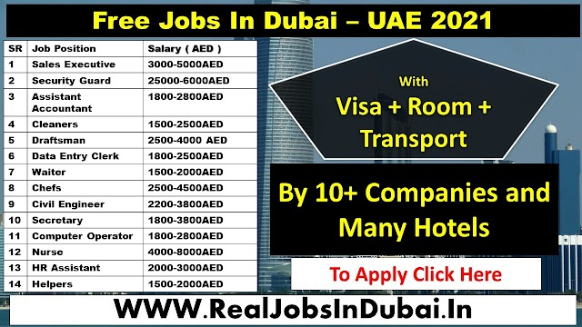 Jobs In Dubai For Indians & All Nationality   UAE 2021