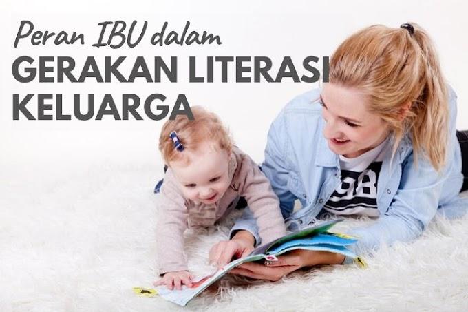 Peran Ibu dalam Gerakan Literasi Keluarga