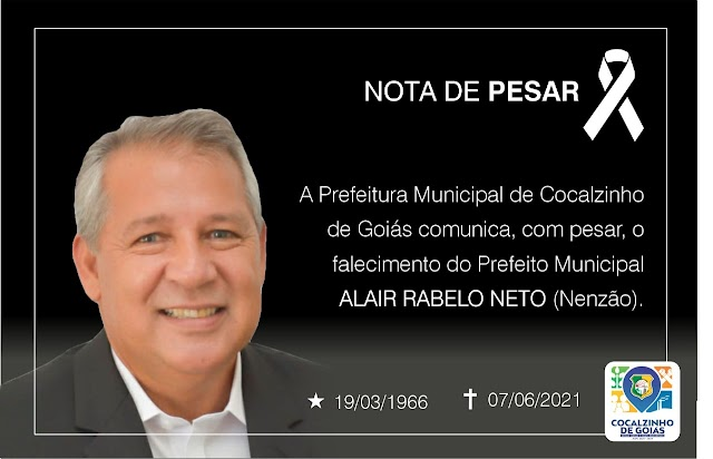 Prefeito de Cocalzinho, Nenzão, morre aos 55 anos por complicações da Covid-19