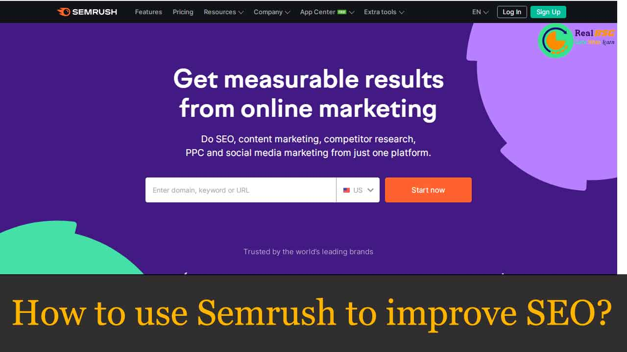 How to Use Semrush to Improve SEO? | 7 Ways to Improve SEO | What is SEMrush and Why Should I Use It for your Business? |  how to improve seo using Semrush SEO tools | Can I use Semrush for free? - RealBSG