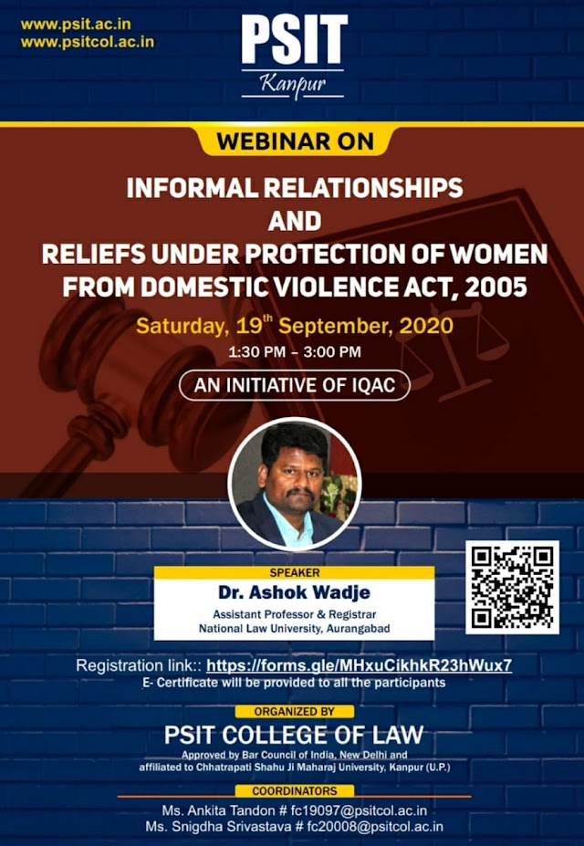 [Online] Webinar on Informal Relationships & Reliefs under Protection of Women from Domestic Violence Act, 2005 by PSIT College of Law, Kanpur [Register Soon]