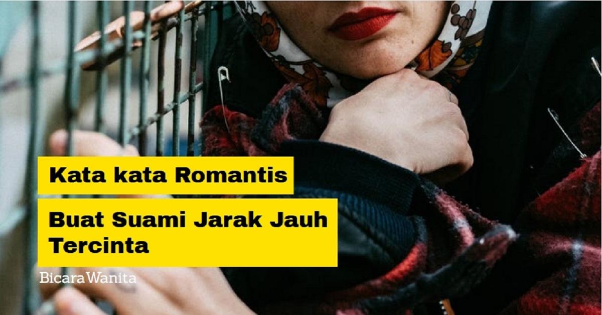 38 Kata Kata Romantis Buat Suami Jarak Jauh Tercinta