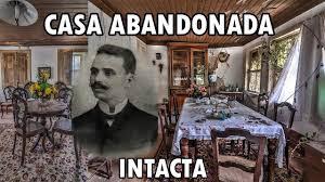 Casas misteriosas abandonadas en España