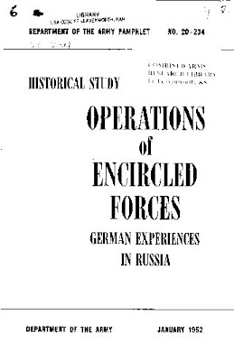 Operations of Encircled Forces, German Experience in Russia, January 1952.