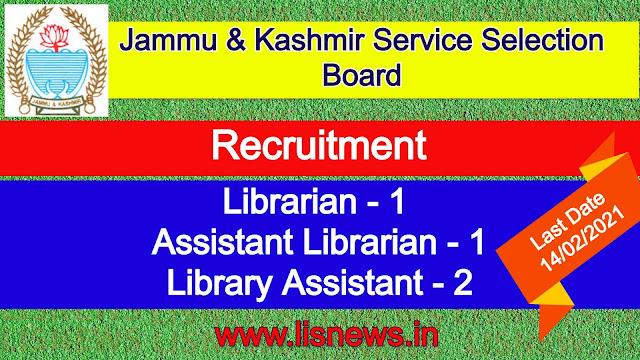Librarian, Assistant Librarian, Library Assistant at Jammu & Kashmir Service Selection Board