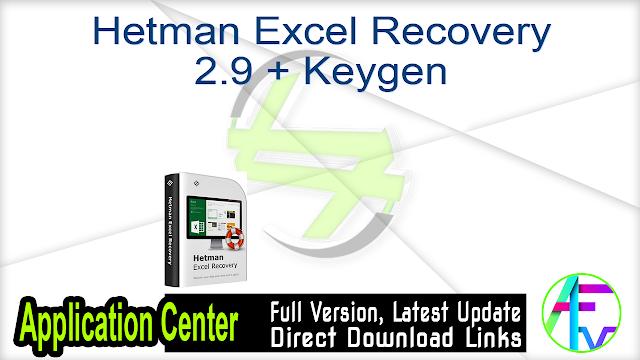 Hetman Excel Recovery 2.9 + Keygen