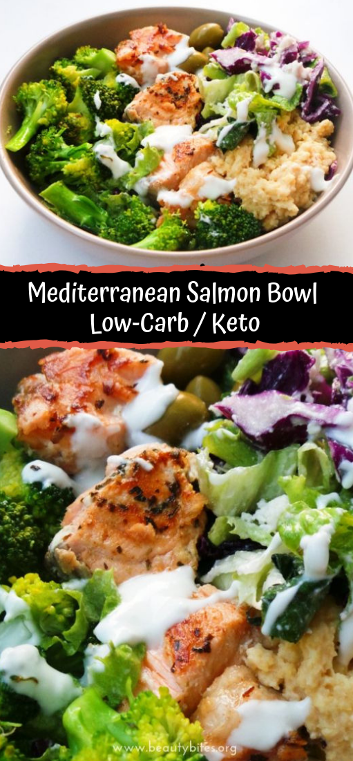 Mediterranean Salmon Bowl   Low-Carb / Keto #healthyfood #dietketo