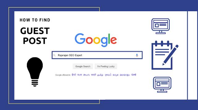 How to find Guest Post website for your Backlink Hunt?