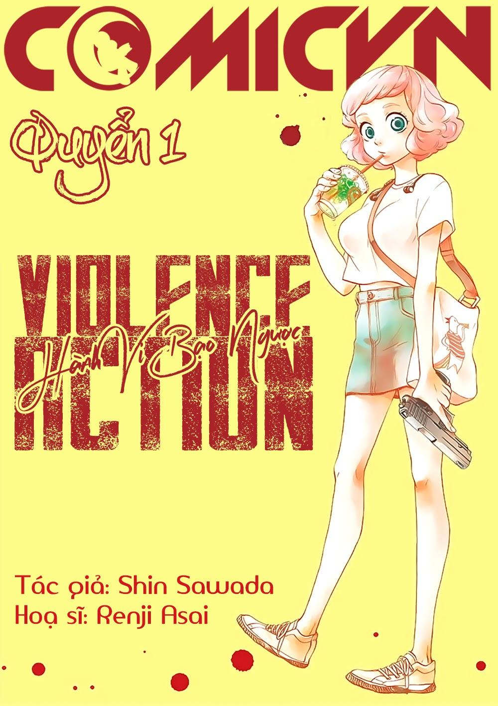 Hành Vi Bạo Ngược - Violence Action
