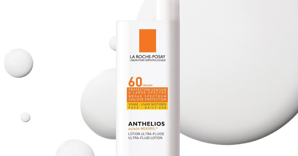 La Roche Posay Is On My Hotlist Sunscreen Beauty Parler