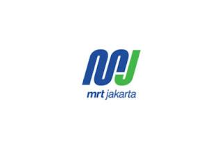 Lowongan Kerja Terbaru MRT Jakarta Bulan Maret 2020