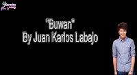 Buwan By Juan Karlos Labajo Music