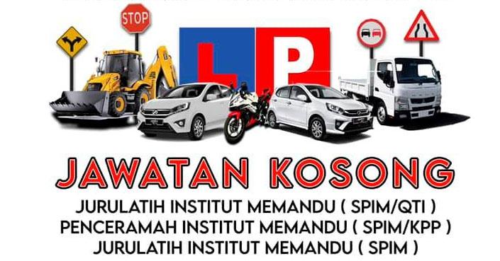 Kerja Kosong Sabah 2021 | Jurulatih & Penceramah Institut Latihan Memandu