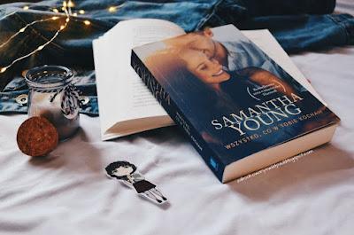 Wszystko, co w Tobie kocham - Samantha Young | Recenzja