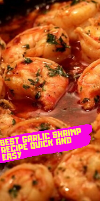 how to make best garlic shrimp recipe quick and easy