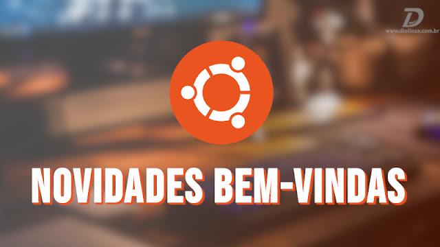 Veja algumas das novidades que podem chegar ao Ubuntu 20.04