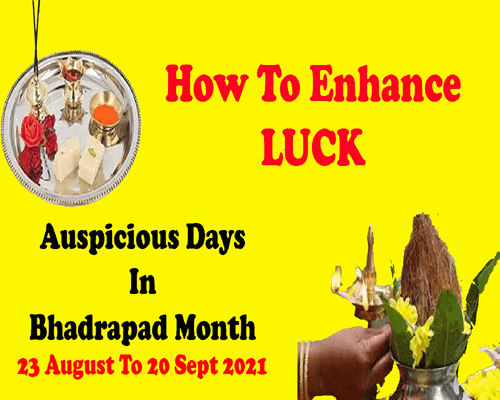 Auspicious Days In Bhado month as per vedic astrology