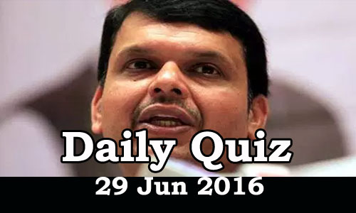 Daily Current Affairs Quiz - 29 Jun 2016