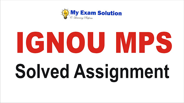 ignou mps assignment; ignou mps; mps ignou assignment