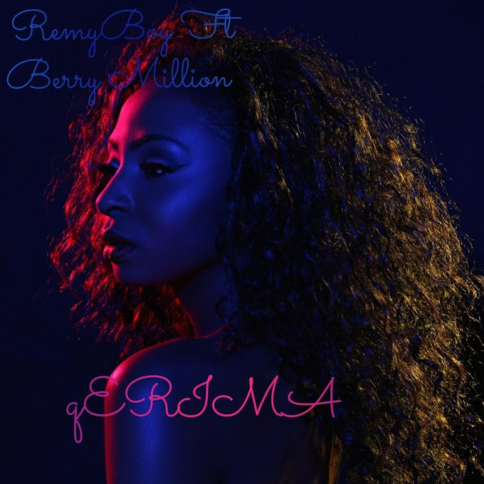 [Music] Remy boy ft Berry million - Erima (prod. Abk Ams) #Arewapublisize