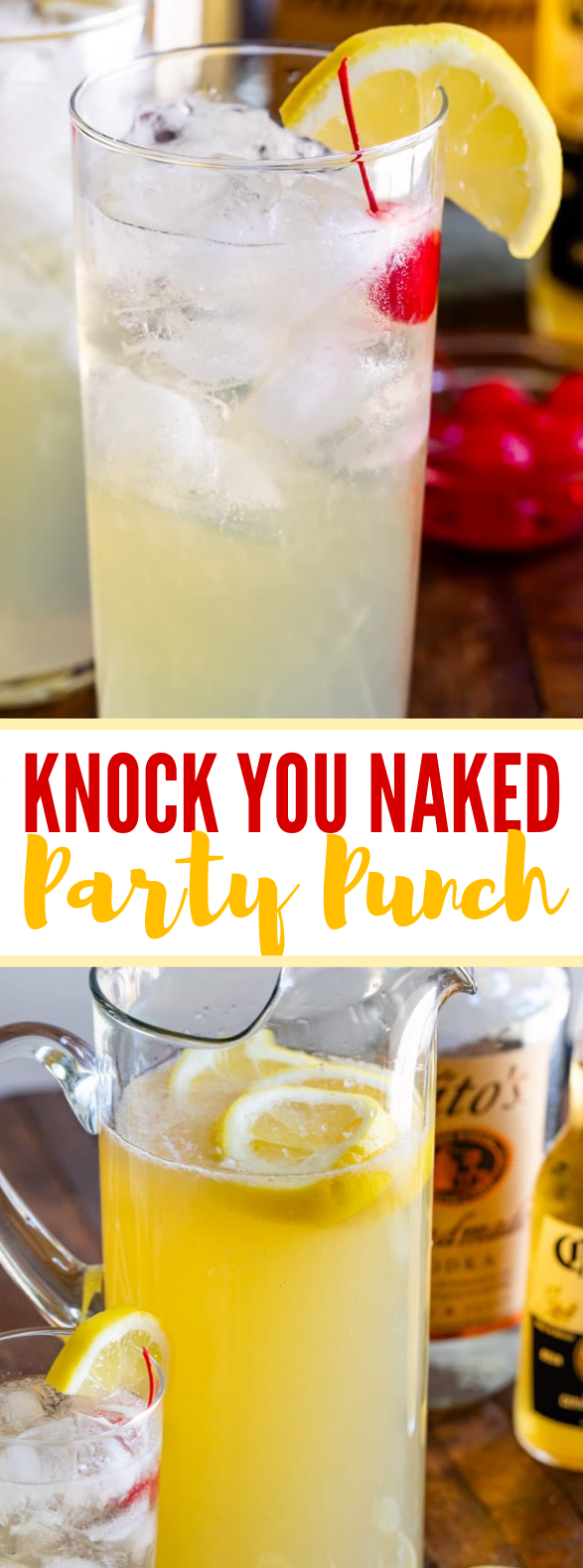KNOCK YOU NAKED PARTY PUNCH #drinks #vodka