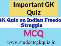 GK Quiz on Indian Freedom Struggle