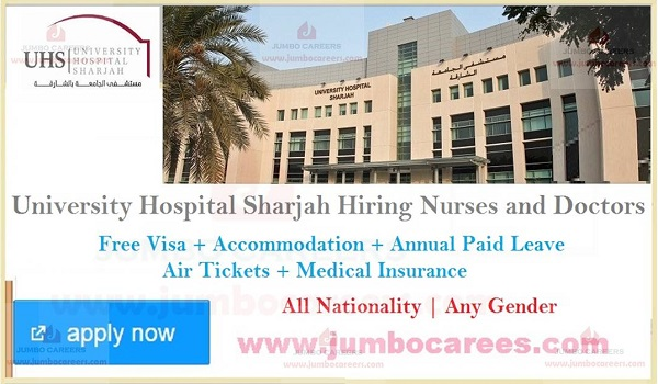 University Hospital Sharjah (UHS) Jobs for Nurse and Doctors