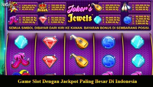 Game Slot Dengan Jackpot Paling Besar Di Indonesia