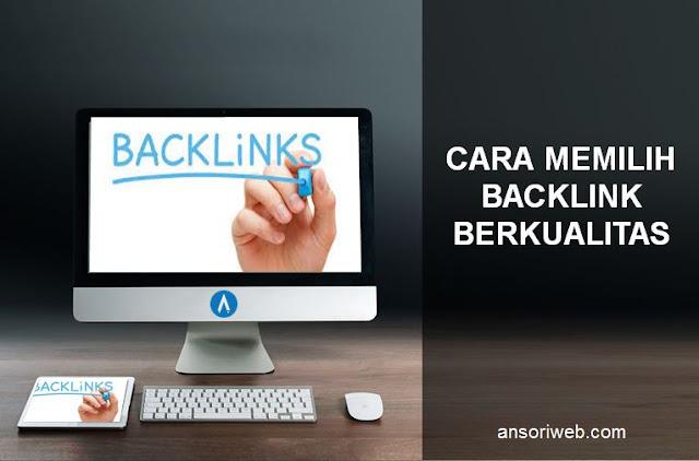 Cara Memilih Backlink Berkualitas