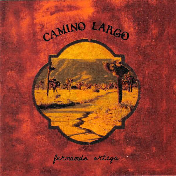 Fernando Ortega-Camino Largo-