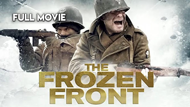 The Frozen Front 1 / Full War Action Movie FHD