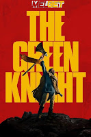 The Green Knight 2021 Dual Audio Hindi [Fan Dubbed] 1080p HDRip