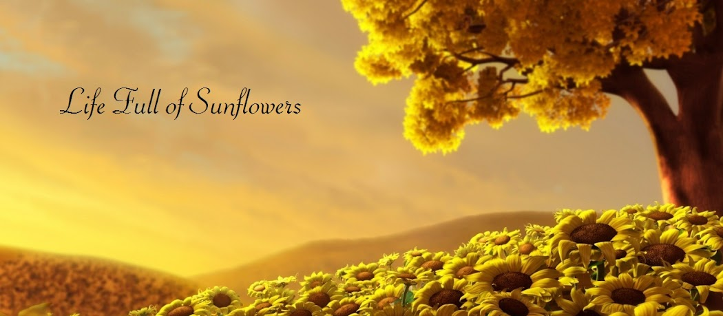 Life Full of Sunflowers