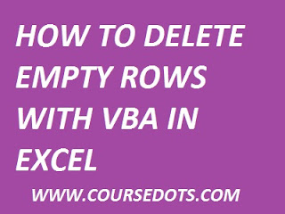 DELETE EMPTY ROWS WITH VBA CODE IN EXCEL