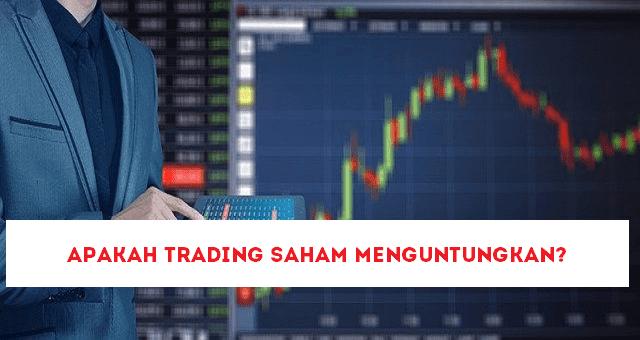 Apakah Trading Saham Menguntungkan?