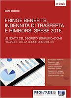 Fringe benefits, trasferte e rimborsi spese 2016: Le novità del decreto semplificazione fiscale e della legge di stabilità