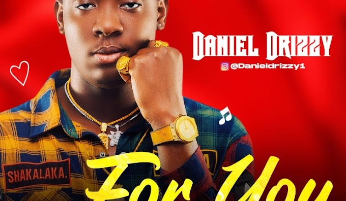 [Music] Daniel Drizzy - For you