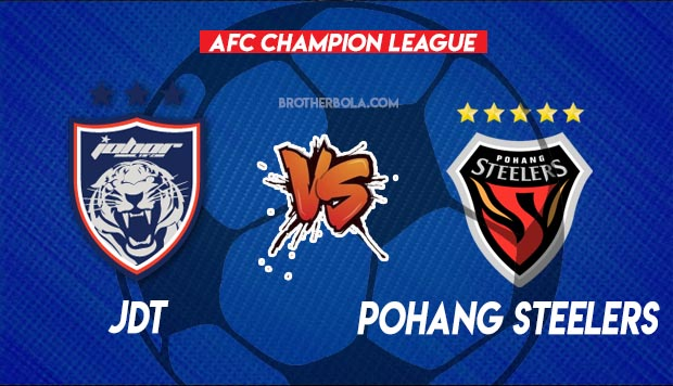 Live Streaming JDT vs Pohang Steelers 1 July 2021.